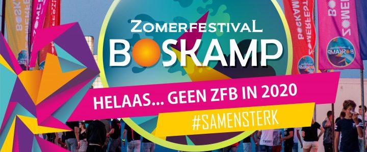 Helaas… Geen Zomerfestival Boskamp in 2020.